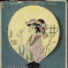 Libros de segunda mano: CUI-PING-SING, POR AGUSTÍN CONDE DE FOXÁ. AÑO 1940. (11.4). Lote 133364790