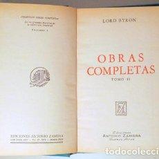 Libros de segunda mano: BYRON, LORD - OBRAS COMPLETAS DE LORD BYRON (TOMO II) - BUENOS AIRES 1973. Lote 133690563