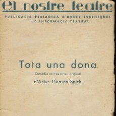 Libros de segunda mano: TOTA UNA DONA, PER ARTUR GUASCH-SPICK. AÑO 1938. (12.5). Lote 133757834