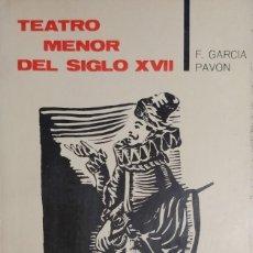 Libros de segunda mano: TEATRO MENOS DEL SIGLO XVII / F. GARCÍA PAVÓN. MADRID: TAURUS, 1964. (TEMAS DE ESPAÑA ; 19).. Lote 133975682