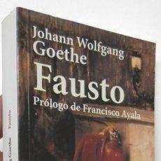 Libros de segunda mano: FAUSTO - JOHANN WOLFGANG GOETHE. Lote 134010198