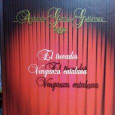Libros de segunda mano: EL TROVADOR / VENGANZA CATALLANA. Lote 134015601