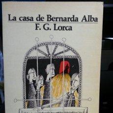 Libros de segunda mano: LA CASA DE BERNARDA ALBA. Lote 134017694