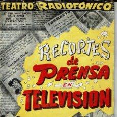 Libros de segunda mano: RECORTES DE PRENSA EN TELEVISIÓN, POR ANTONIO LOSADA. AÑO ¿? (2.7). Lote 134022962