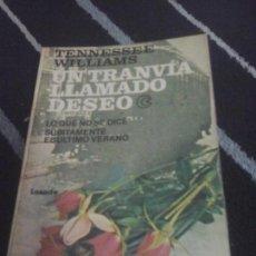 Libros de segunda mano: TENNESSEE WILLIAMS , UN TRANVÍA LLAMADO DESEO. Lote 134023090