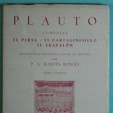 Libros de segunda mano: PLAUTO COMEDIAS TOMO CUATRO.-BIBLIOTECA CLASICA HERNANDO.1945. Lote 134127438