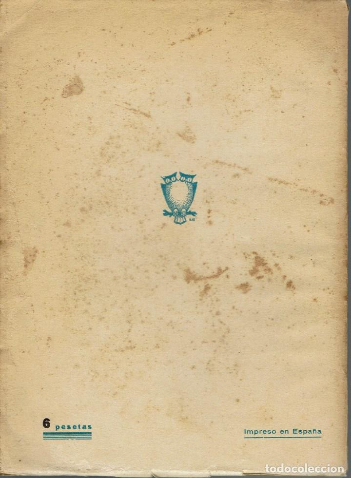 Libros de segunda mano: LA DANZA DE LOS VELOS, POR JOSÉ MARÍA PEMÁN Y PEMARTÍN. AÑO 1939. (13.5) - Foto 2 - 134961470