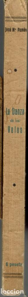 Libros de segunda mano: LA DANZA DE LOS VELOS, POR JOSÉ MARÍA PEMÁN Y PEMARTÍN. AÑO 1939. (13.5) - Foto 3 - 134961470