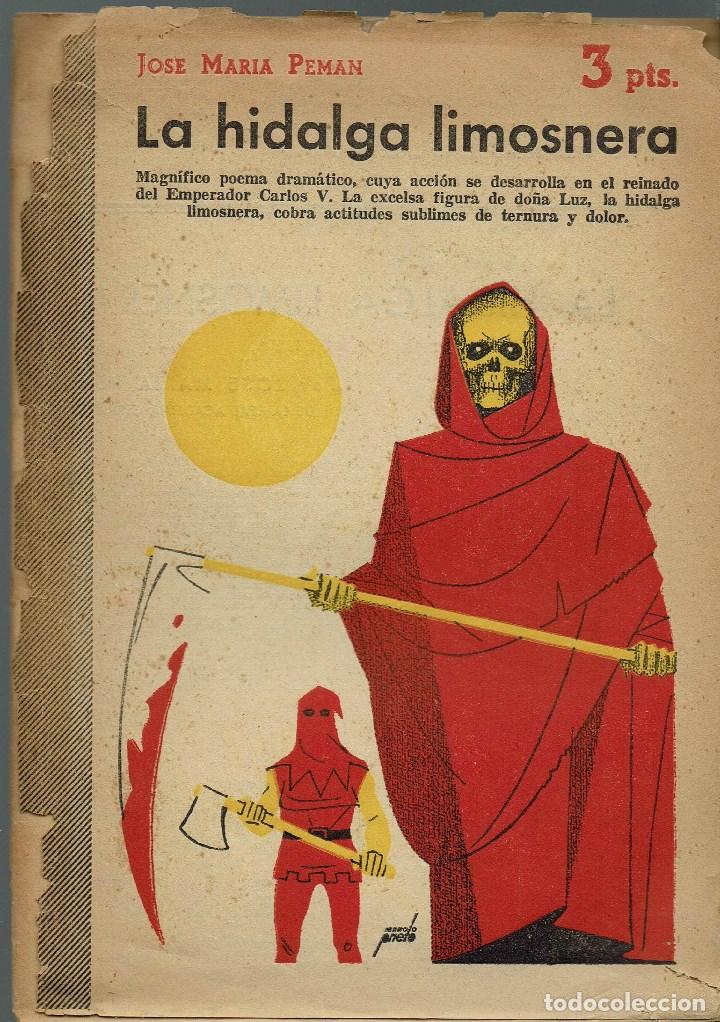 LA HIDALGA LIMOSNERA, POR JOSÉ MARÍA PEMÁN Y PEMARTÍN. AÑO 1954. (13.5) (Libros de Segunda Mano (posteriores a 1936) - Literatura - Teatro)