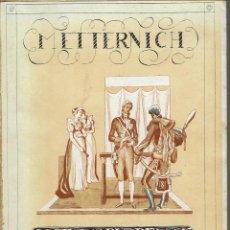Libros de segunda mano: METTERNICH, POR JOSÉ MARÍA PEMÁN Y PEMARTÍN. AÑO 1942. (13.5). Lote 134961522