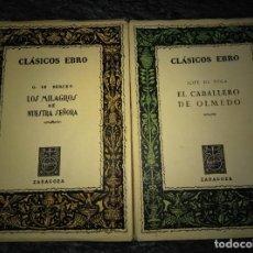 Libros de segunda mano: CLÁSICOS EBRO, 27-28,LOS MILAGROS NTRA.SEÑORA,BERCEO, CABALLERO OLMEDO,LOPE. Lote 135071966