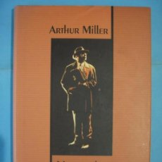 Libros de segunda mano: MUERTE DE UN VIAJANTE - ARTHUR MILLER - CIRCULO DE LECTORES, 2002 (TAPA DURA, BUEN ESTADO). Lote 135294010