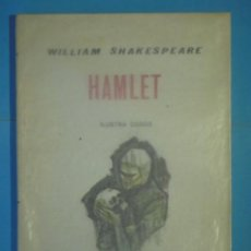 Libros de segunda mano: HAMLET - WILLIAM SHAKESPEARE - EDICIONES MARTE, 1964, 1ª EDICION (NUMERADO, NUEVO). Lote 135488386