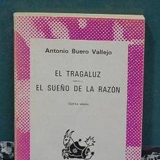 Libros de segunda mano - Colección austral- El tragaluz / El sueño de la razón. Antonio Buero Vallejo - 135691987