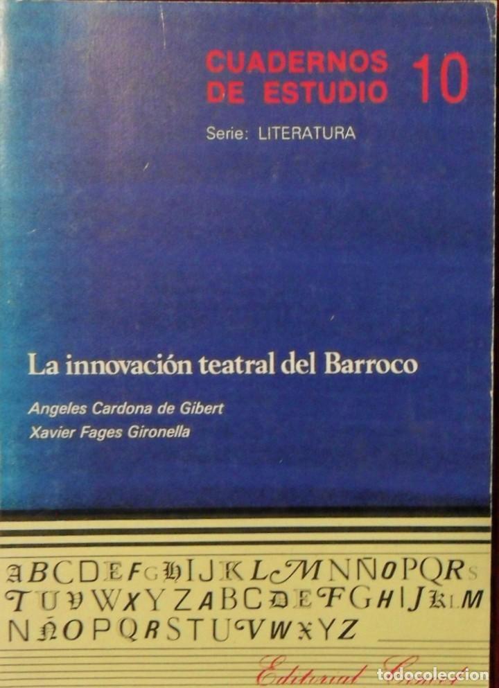LA INNOVACIÓN TEATRAL DEL BARROCO. ANGELES CARDONA DE GIBERT. XAVIER FAGES GIRONELLA. (Libros de Segunda Mano (posteriores a 1936) - Literatura - Teatro)