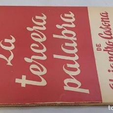 Libros de segunda mano: LA TERCERA PALABRA-ALEJANDRO CASANOVA-468/ COLECCIÓN TEATRO-ESCELICER. Lote 135835334