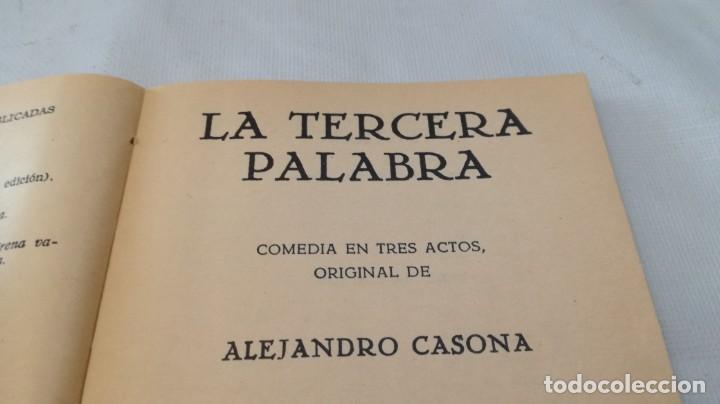Libros de segunda mano: la tercera palabra-alejandro casanova-468/ colección teatro-escelicer - Foto 5 - 135835334