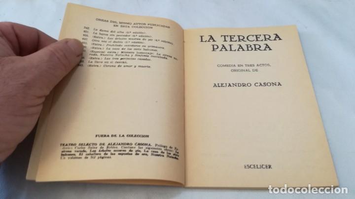 Libros de segunda mano: la tercera palabra-alejandro casanova-468/ colección teatro-escelicer - Foto 6 - 135835334