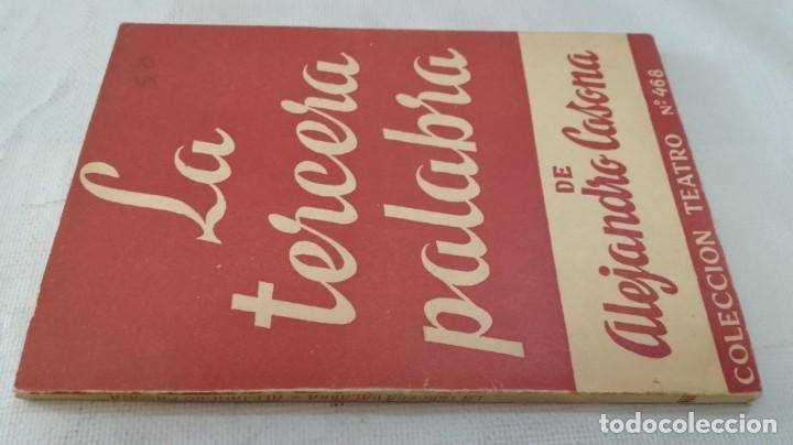 LA TERCERA PALABRA-ALEJANDRO CASANOVA-468/ COLECCIÓN TEATRO-ESCELICER (Libros de Segunda Mano (posteriores a 1936) - Literatura - Teatro)