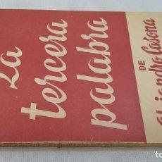 Libros de segunda mano: LA TERCERA PALABRA-ALEJANDRO CASANOVA-468/ COLECCIÓN TEATRO-ESCELICER. Lote 135835470