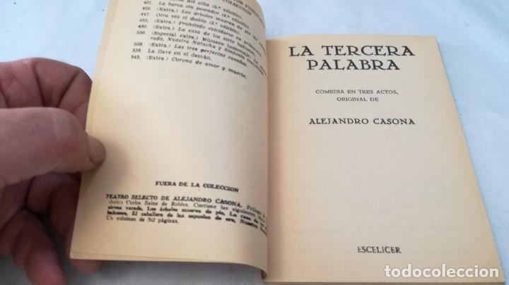 Libros de segunda mano: la tercera palabra-alejandro casanova-468/ colección teatro-escelicer - Foto 4 - 135835470