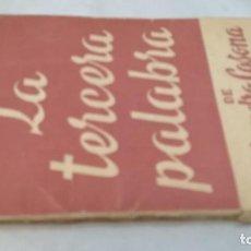 Libros de segunda mano: LA TERCERA PALABRA-ALEJANDRO CASANOVA-468/ COLECCIÓN TEATRO-ESCELICER. Lote 135835502