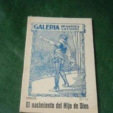 Libros de segunda mano: EL NACIMIENTO DEL HIJO DE DIOS, DE FRANCISCO GRAS, GALERIA DRAMATICA SALESIANA 42 NIÑOS. Lote 136102786