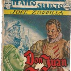 Libros de segunda mano: TEATRO SELECTO. ESPECIAL DRAMATICO. DON JUAN TENORIO. JOSÉ ZORRILLA. CISNE. (P/C35). Lote 137234058