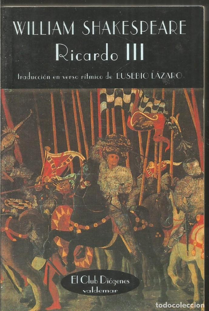 Usado, WILLIAM SHAKESPEARE. RICARDO III. VALDEMAR EL CLUB DIOGENES segunda mano