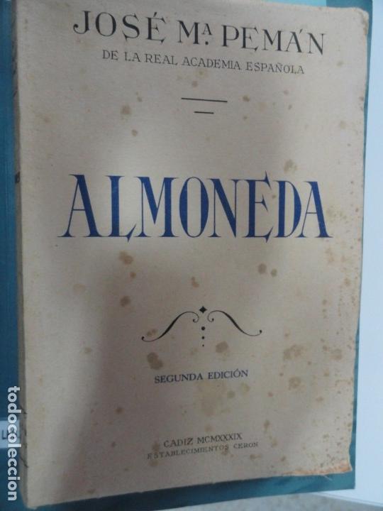 ALMONEDA - JOSÉ MARÍA PEMAN - SEGUNDA EDICIÓN 1939 (Libros de Segunda Mano (posteriores a 1936) - Literatura - Teatro)