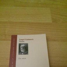 Libros de segunda mano: TEATRE. ÀNGEL GUIMERÀ. EDICIONS 62. Lote 138539386