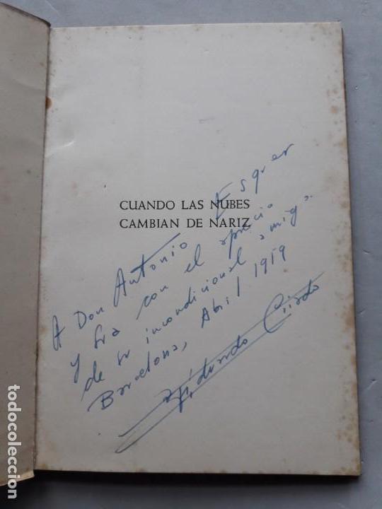 Libros de segunda mano: Cuando las Nubes Cambian de Nariz. Eduardo Criado. Dedicatoria del Autor. - Foto 2 - 138574966