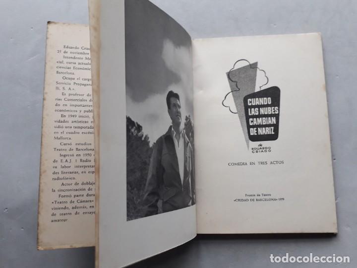 Libros de segunda mano: Cuando las Nubes Cambian de Nariz. Eduardo Criado. Dedicatoria del Autor. - Foto 3 - 138574966