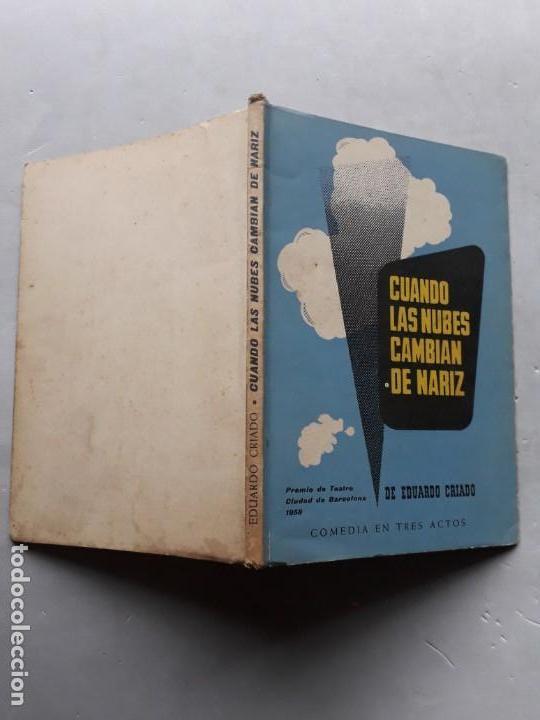 Libros de segunda mano: Cuando las Nubes Cambian de Nariz. Eduardo Criado. Dedicatoria del Autor. - Foto 5 - 138574966