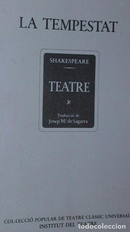 SHAKESPEARE, WILLIAM: LA TEMPESTAT. BARCELONA, INSTITUT DEL TEATRE, 1980. (Libros de Segunda Mano (posteriores a 1936) - Literatura - Teatro)