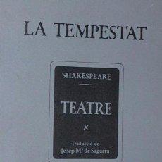 Libros de segunda mano: SHAKESPEARE, WILLIAM: LA TEMPESTAT. BARCELONA, INSTITUT DEL TEATRE, 1980.. Lote 138963598