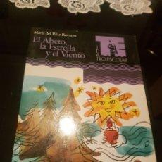 Libros de segunda mano: EL ABETO , LA ESTRELLA Y EL VIENTO. Lote 139199989