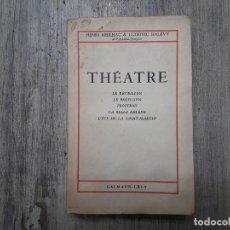 Libros de segunda mano: THÉATRE DE HENRI MILHAC & LUDOVIC HALÉVY DE L'ACADÉMIE FRANÇAISE - LIBRO EN FRANCÉS.. Lote 139339442
