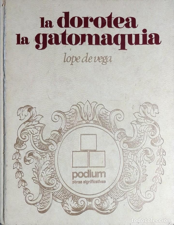 LA DOROTEA . LA GATOMAQUIA / LOPE DE VEGA. 1ª ED. BARCELONA : EDICIONES ZEUS, 1969. (Libros de Segunda Mano (posteriores a 1936) - Literatura - Teatro)