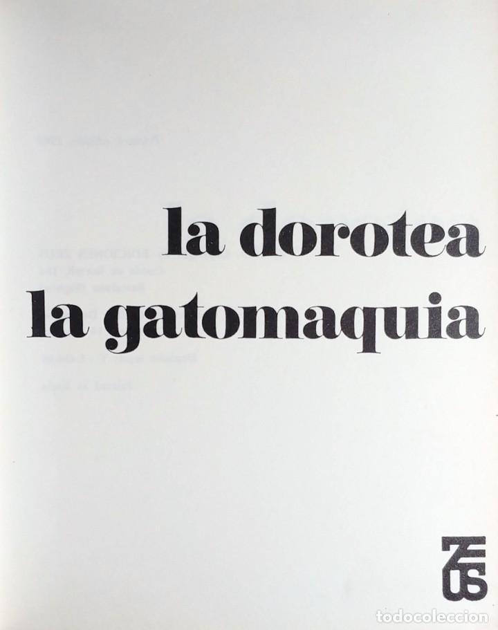 Libros de segunda mano: LA DOROTEA . LA GATOMAQUIA / LOPE DE VEGA. 1ª ED. BARCELONA : EDICIONES ZEUS, 1969. - Foto 2 - 139675674
