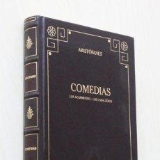 Libros de segunda mano: COMEDIAS: LOS ACARNIENSES. LOS CABALLEROS. - ARISTÓFANES. Lote 139831493