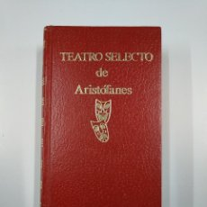 Libros de segunda mano: TEATRO SELECTO. - ARISTÓFANES. TDK355. Lote 140386194