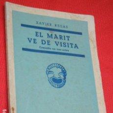 Libros de segunda mano: EL MARIT VE DE VISITA, DE XAVIER REGAS - ED.MILLA 1951. Lote 140891962