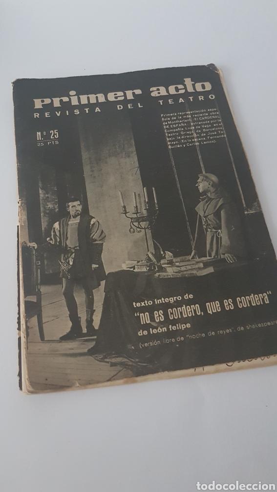 PRIMER ACTO. REVISTA DEL TEATRO N°25 (Libros de Segunda Mano (posteriores a 1936) - Literatura - Teatro)