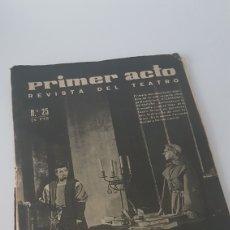 Libros de segunda mano: PRIMER ACTO. REVISTA DEL TEATRO N°25. Lote 140929876
