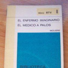 Libros de segunda mano: EL ENFERMO IMAGINARIO. EL MEDICO A PALOS. MOLIERE -BIBLIOTECA BASICA SALVAT RTV NM 8. Lote 141453338