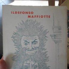 Libros de segunda mano: TEATRO, ILDEFONSO MAFFIOTTE, 1975, RARISIMO. Lote 141766046