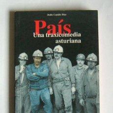 Livros em segunda mão: PAIS - UNA TRAXICOMEDIA ASTURIANA - DOLFO CAMILO DIAZ. Lote 142117050