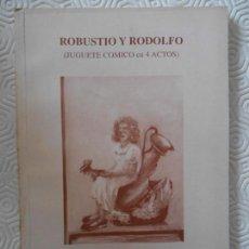 Libros de segunda mano: ROBUSTIO Y RODOLFO. (JUGUETE COMICO EN 4 ACTOS). POR RAMIRO GARCIA. (MARZO 1949). GIJON, 1997. RUSTI. Lote 142502406