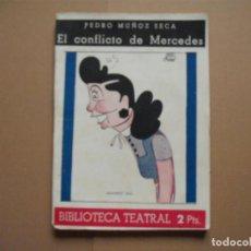 Libros de segunda mano: BIBLIOTECA TEATRAL Nº 45 EL CONFLICTO DE MERCEDES, PEDRO MUÑOZ SECA . Lote 142710614